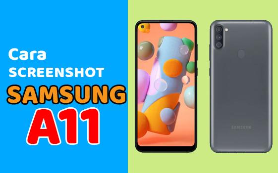 Cara Screenshoot Paling Mudah Di HP Samsung A11