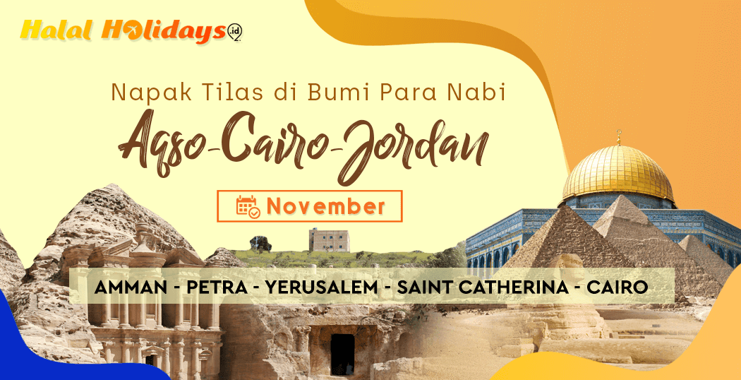 Paket Tour Aqso Cairo Jordan Murah Bulan November 2020