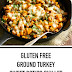 Gluten Free Ground Turkey Sweet Potato Skillet