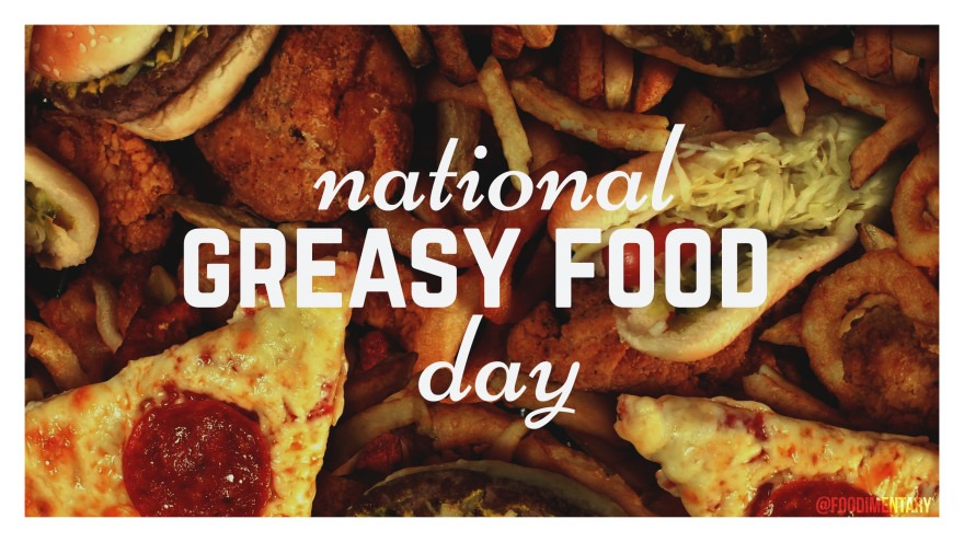 National Greasy Foods Day Wishes Pics