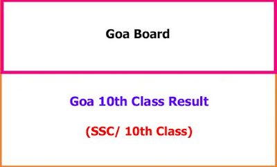 Goa SSC 10th Class Exam Results