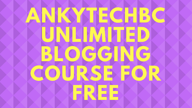 AnkyTechBC blogging course for free