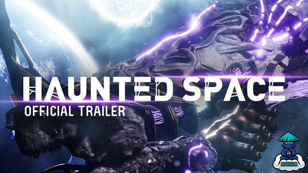 Haunted Space Official Reveal Trailer