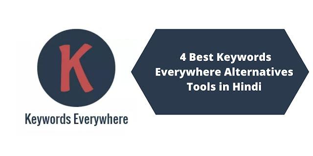 4 Best Keywords Everywhere Alternatives Tools in Hindi