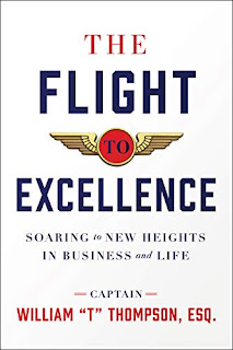 """The Flight to Excellence - a business book by Captain William """"T"""" Thompson - book promotion"""