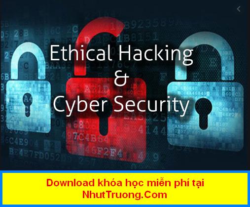 Chia sẽ miễn phí khóa học bảo mật IT Security and Ethical Hacking