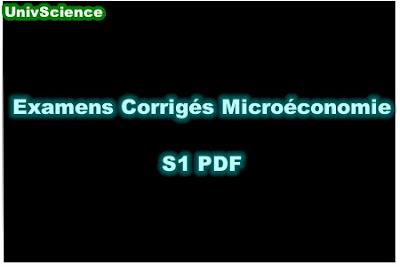 Examens Avec Corrigés de Microéconomie S1 PDF.