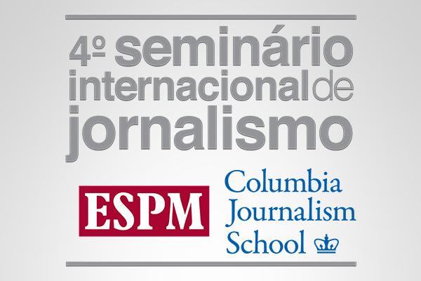 ESPM abre inscrições para 4º Seminário Internacional de Jornalismo