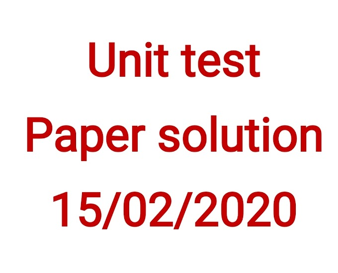 Unit test paper solution 15/02/2020