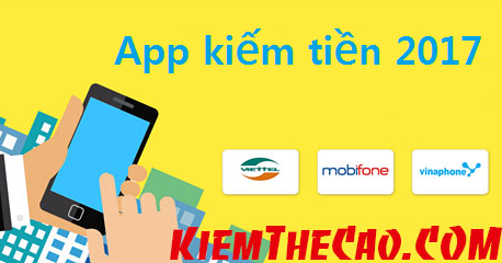 app kiem tien nhanh nhat, uy tin 2017