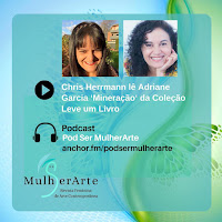 https://anchor.fm/podsermulherarte/episodes/Chris-Herrmann-l-Adriane-Garcia---Minerao-da-Coleo-Leve-um-Livro-edialn?fbclid=IwAR18DrFti7rKthb45Z4nh10VvcAUs4zAI4xOg6Ae7eqsMnL32l8YSbbI0x0
