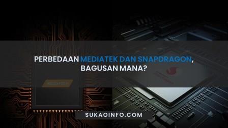 Perbedaan Mediatek dan Snapdragon bagusan mana - Mediatek Vs Snapdragon