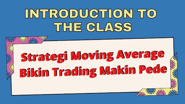 Strategi Moving Average Bikin Trading Makin Pede