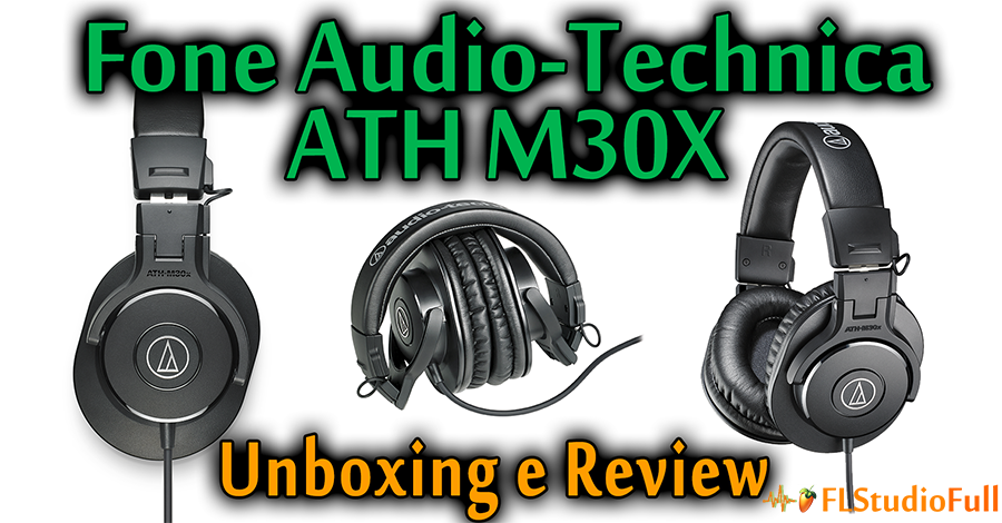 Unboxing e Review Fone Audio-Technica ATH M30x [Eq#03]