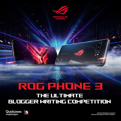 Blogger Writing Competition : ROG Phone 3 The Ultimate Winner
