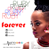 NEW SONG | Ruby - Forever | Download