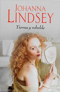 Tierna y rebelde 2, Johanna Lindsey