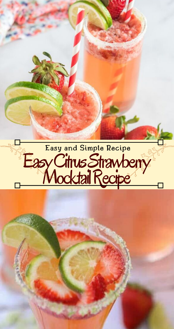 Easy Citrus Strawberry Mocktail Recipe #healthydrink #easyrecipe #cocktail #smoothie