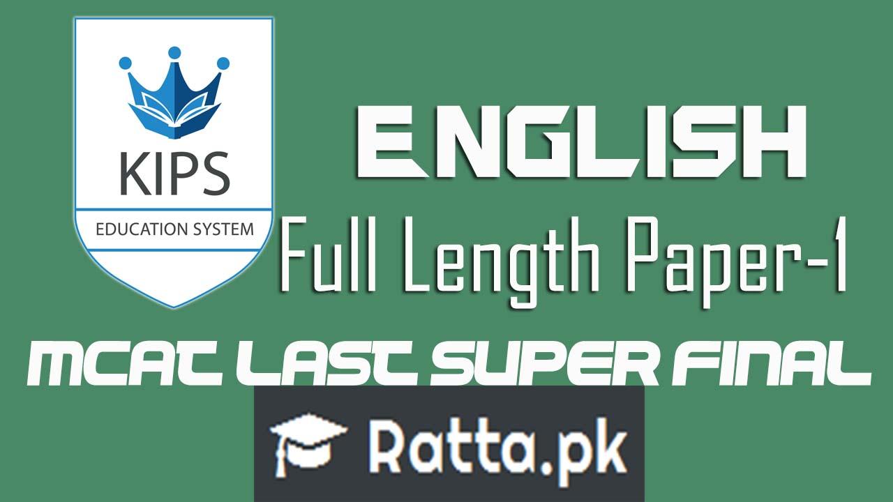 KIPS MCAT Full Length Paper-1 English 2016| MCAT Last Super Final