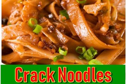 Crack Noodles