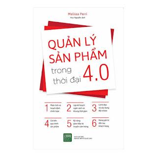 Quản Lý Sản Phẩm Trong Thời Đại 4.0 ebook PDF-EPUB-AWZ3-PRC-MOBI