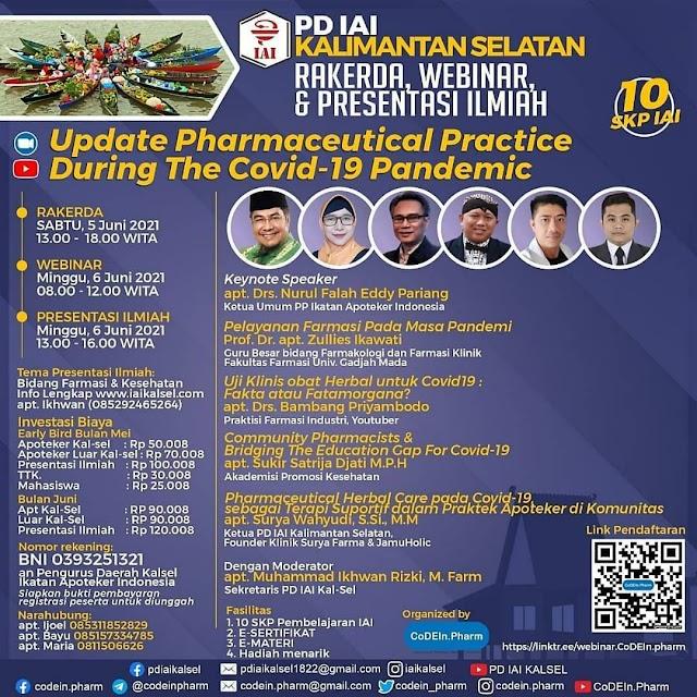 "(10 SKP IAI) Rakerda PD IAI, Webinar & Presentasi Ilmiah ""Update Pharmaceutical Practice During The Covid-19 Pandemic"""