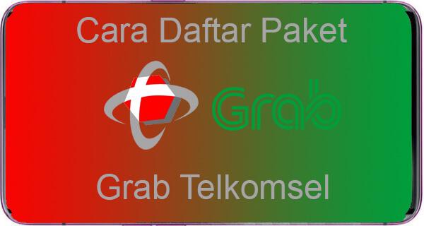 Cara Daftar Paket Grab Telkomsel