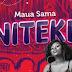 Audio | Maua Sama -Niteke