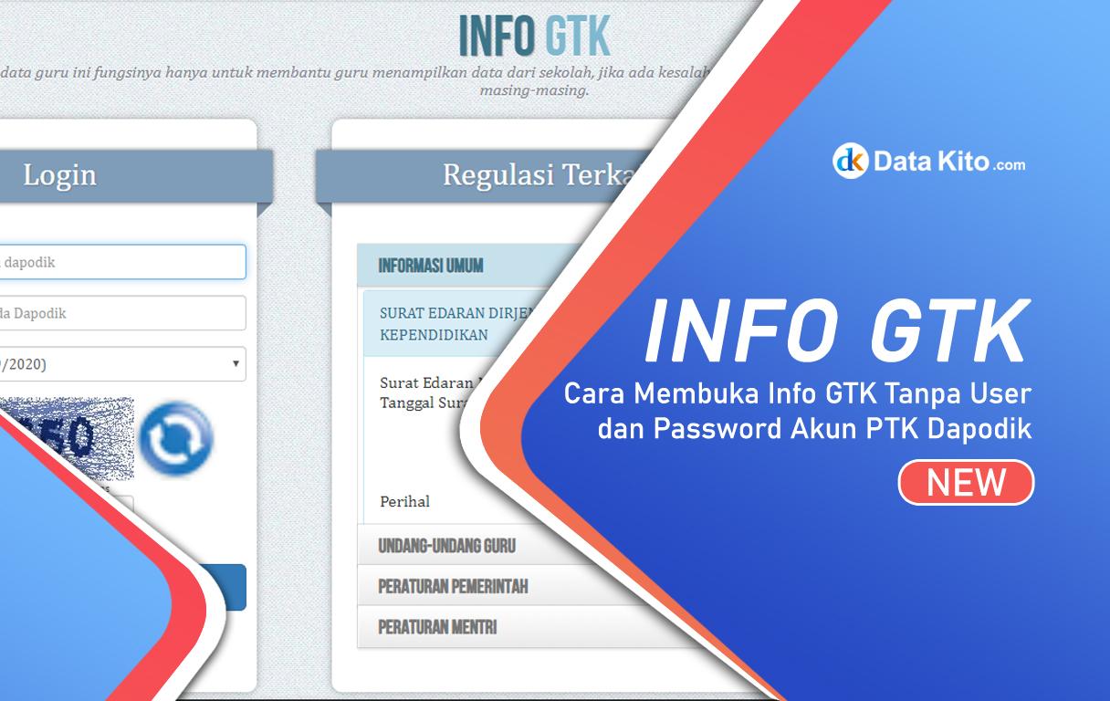 Cara Membuka Info Gtk Tanpa User Dan Password Akun Ptk