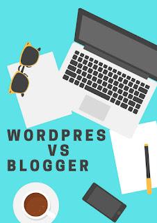Wordpress vs blogger | Advantages of blogger | Wordpress plugin