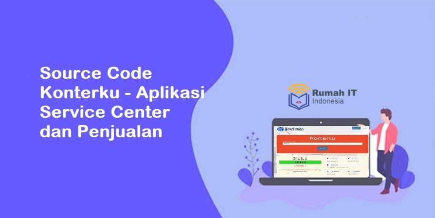 Konterku - Aplikasi Service Center dan Penjualan Konter