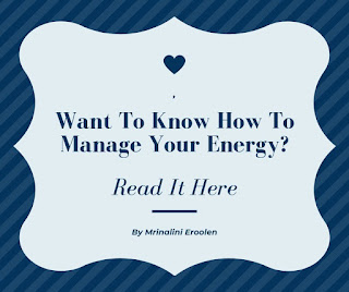 Know How To Manage Your Energy