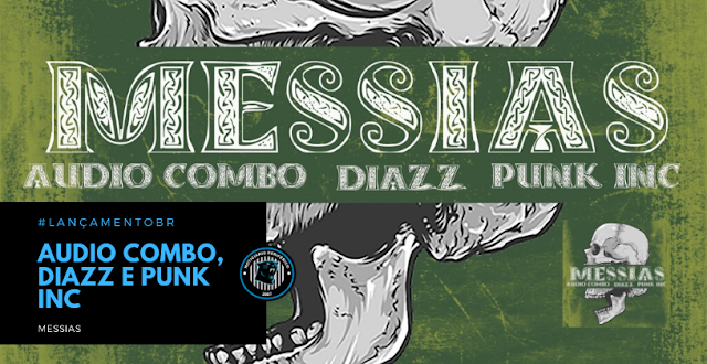 Audio Combo x Diazz e Punk Inc | Messias
