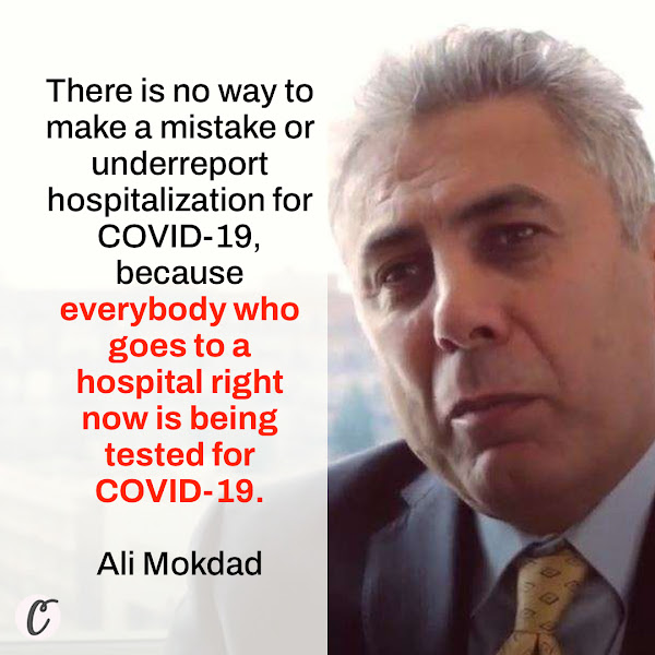 There is no way to make a mistake or underreport hospitalization for COVID-19, because everybody who goes to a hospital right now is being tested for COVID-19. — Ali Mokdad, an epidemiologist at the University of Washington