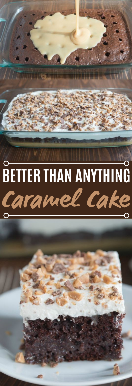 Better than Anything Cake #desserts #cake