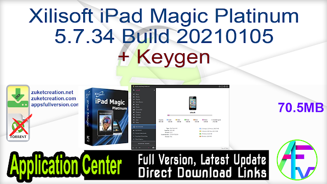 Xilisoft iPad Magic Platinum 5.7.34 Build 20210105 + Keygen