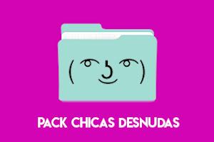 Pack Chicas Desnudas ( ͡° ͜ʖ ͡°)