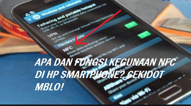 Apa dan Fungsi NFC HP Android Adalah?
