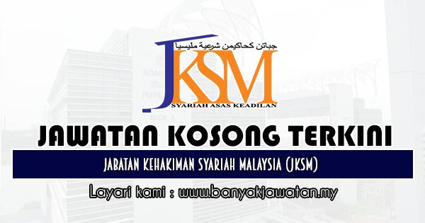 Jawatan Kosong Kerajaan 2019 di Jabatan Kehakiman Syariah Malaysia (JKSM)