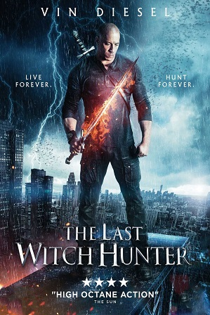 Download The Last Witch Hunter (2015) 1GB Full Hindi Dual Audio Movie Download 720p Bluray Free Watch Online Full Movie Download Worldfree4u 9xmovies