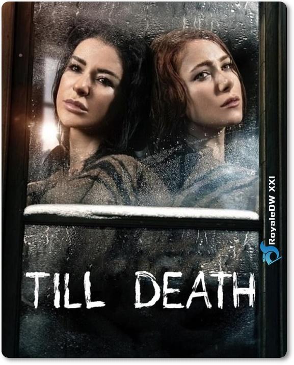 TILL DEATH (2021))