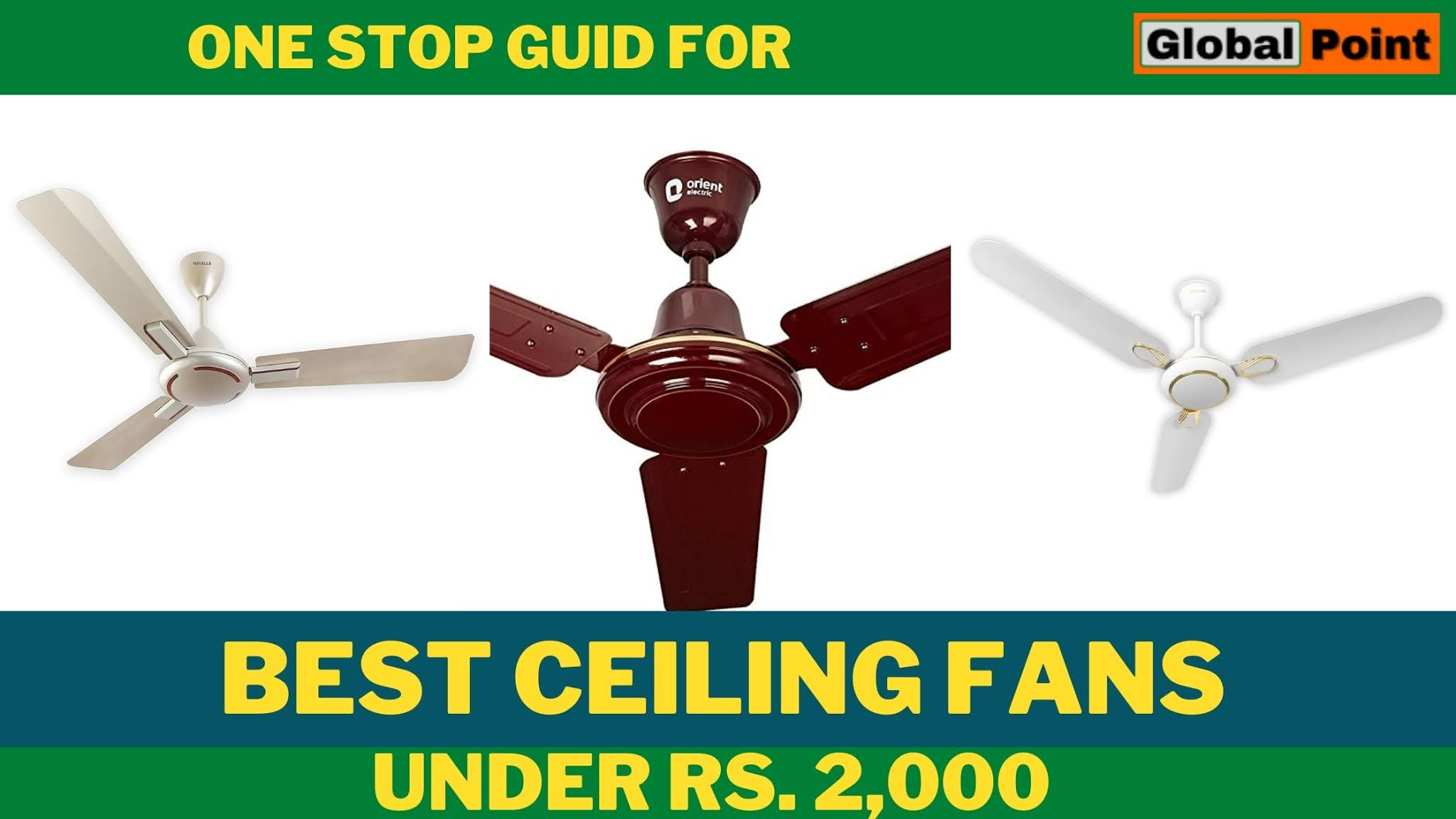 10 Best Ceiling Fans Under Rs 2000 in India 2021