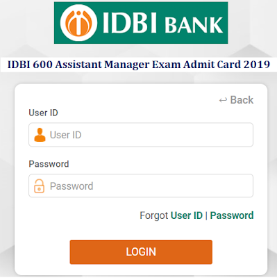 IDBI 600 Assistant Manager Exam Admit Card 2019