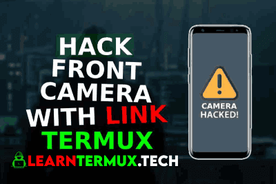 How to Hack Front camera by Sending a link using Termux-2020