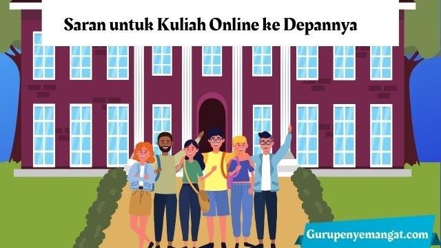 Saran untuk Kuliah Online ke Depannya