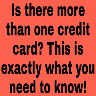 Is there more than one credit card? This is exactly what you need to know!