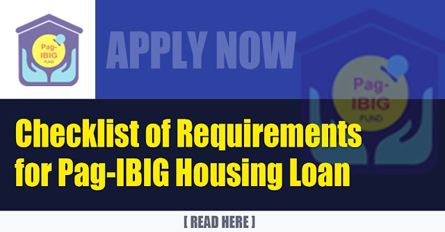 Checklist of Requirements for Pag-IBIG Housing Loan