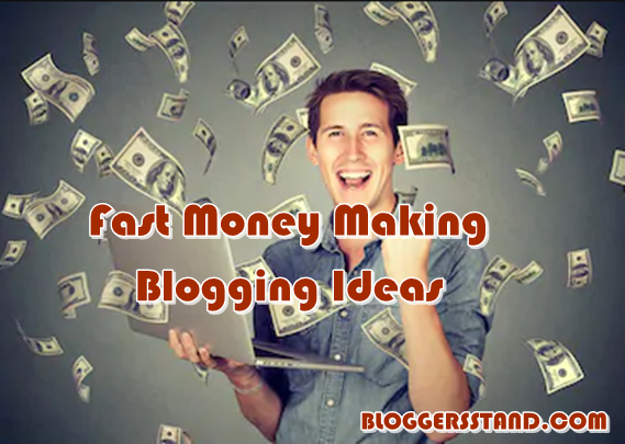 Ideas to Start Making Money online with a Blogging Fast