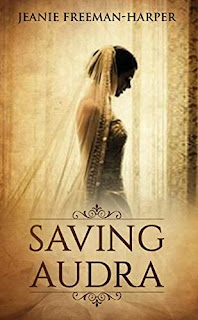 Saving Audra - a night at the Hotel Galvez by Jeanie Freeman-Harper