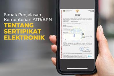 Yuk Simak Penjelasan Kementerian ATR/BPN tentang Sertipikat Elektronik